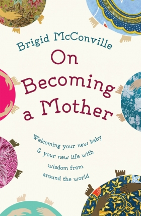 on-becoming-a-mother-9781780743899_0
